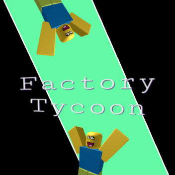 Factory Tycoon