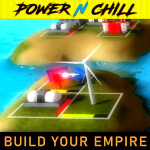 Power n Chill