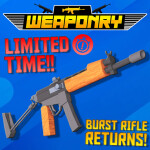 [LIMITED TIME WEAPON!] Weaponry [BETA]